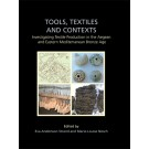 Tools, Textiles and Contexts