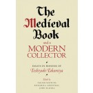 The Medieval Book and a Modern Collector