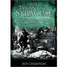 The Tyrants of Syracuse: Vol. II 367-211 BC