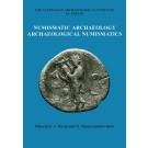 Numismatic Archaeology/Archaeological Numismatics