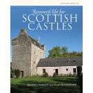 Renewed Life for Scottish Castles
