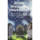 Bovril,Whisky and Gravediggers