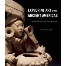 Exploring Art of the Ancient Americas