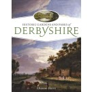 Historic Gardens and Parks of Derbyshire