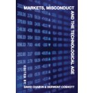 Markets, Misconduct and the Technological Age