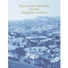 Mycenaean Messenia and the Kingdom of Pylos