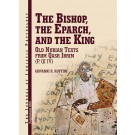 The Bishop, The Eparch, and The King