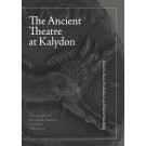 The Ancient Theatre at Kalydon (Monographs Athen)