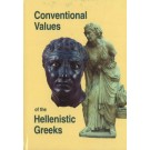 Conventional Values of the Hellenistic Greeks