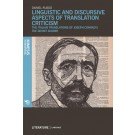 Linguistic and Discursive Aspects of Translation Criticism