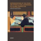 Representations of the Other, and Intercultural Experiences in a Global Perspective (16th-20th Centuries)