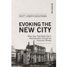 Evoking the New City
