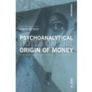 Psychoanalytical notes on the origin of money