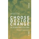 Choose Decide Change