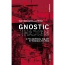 Gnostic Jihadism