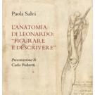 """L'anatomia di Leonardo: """"Figurare e Descrivere"""""""