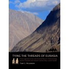 Tying the Threads of Eurasia