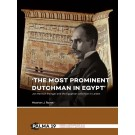 'The most prominent Dutchman in Egypt'