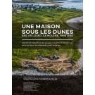 Une maison sous les dunes : Beg ar Loued, Île Molène, Finistère