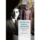 Museum, Magic, Memory