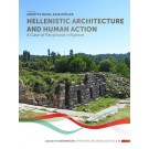 Hellenistic Architecture and Human Action