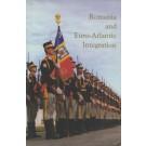 Romania and Euro-Atlantic Integration
