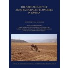 The Archaeology of Agro-Pastoralist Economies in Jordan