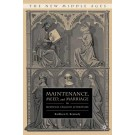 Maintenance, Meed, and Marriage in Medieval English Literature