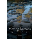 Moving Romans: Migration to Rome in the Principate