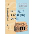 Settling in a Changing World