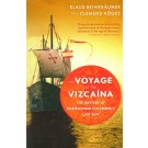 Voyage of the Vizcaina