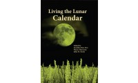 Living the Lunar Calendar