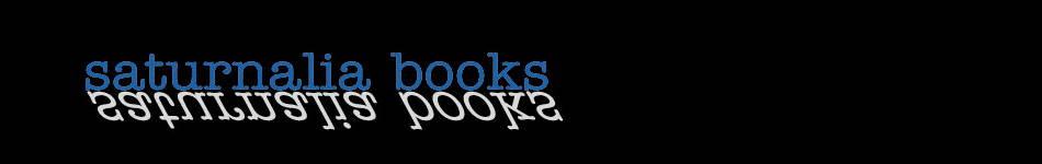 Saturnalia Books